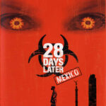 Poster 28 days later Mexico