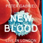 """Lanza Peter Gabriel """"New Blood. Live in London"""" en DVD, 3D y Blu-ray"""
