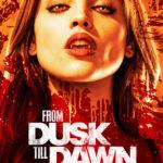 Trailer y poster de la serie From Dusk Til Dawn