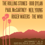 The Who, Bob Dylan, Roger Waters, Paul McCartney, Rolling Stones en Coachella