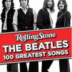 Las 100 mejores canciones de los Beatles en Rolling Stone